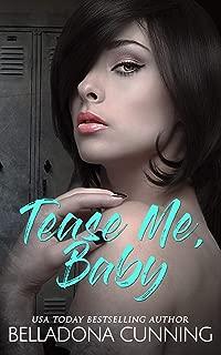 Tease Me, Baby: A High School Bully Romance (Silver Creek High Book 2)