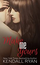 Make Me Yours (Unravel Me Series Book 2)