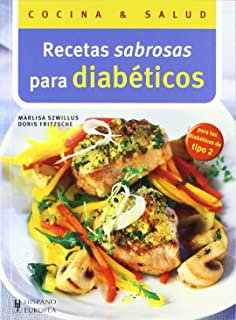 Recetas sabrosas para diabeticos (Cocina y Salud / Cooking and Health) (Spanish Edition