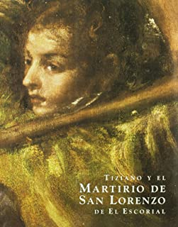 Tiziano y el martirio de San Lorenzo de El Escorial