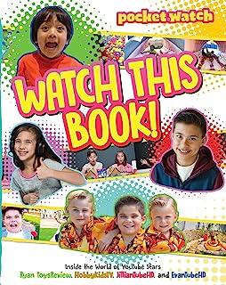 Watch This Book!: Inside the World of YouTube Stars Ryan ToysReview, HobbyKidsTV, JillianTubeHD, and EvanTubeHD (pocket.wa...