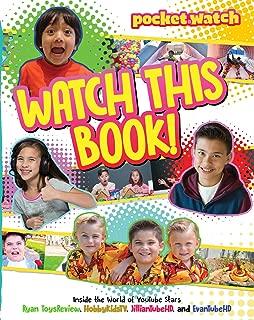Watch This Book!: Inside the World of YouTube Stars Ryan ToysReview, HobbyKidsTV, JillianTubeHD, and EvanTubeHD (pocket.watch)