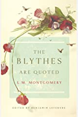 The Blythes Are Quoted Kindle Edition