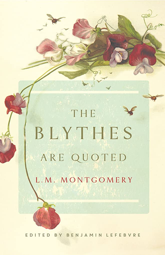 杖大人常にThe Blythes Are Quoted (English Edition)
