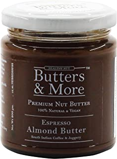 Butters & More Espresso Almond Butter with South Indian Coffee & Jaggery (200G) Natural & Vegan Pre-Workout. Made with Who...