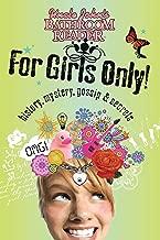 Uncle John's Bathroom Reader For Girls Only!: Mystery, History, Gossip & Secrets (For Kids Only)