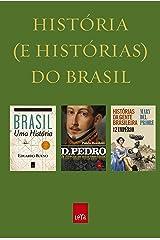 História (e histórias) do Brasil: Box eBook Kindle