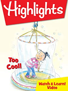 Highlights Watch & Learn!: Too Cool!
