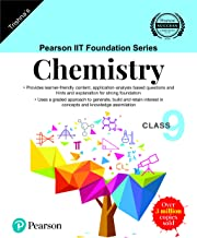 Pearson IIT Foundation Series - Chemistry - Class 9 (Old Edition)