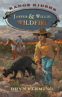 Jasper and Willie: Wildfire (Range Riders)