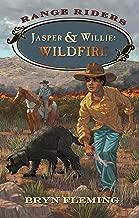 Jasper y Willie: Wildfire (Range Riders)