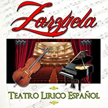 Zarzuela. Teatro Lirico Español