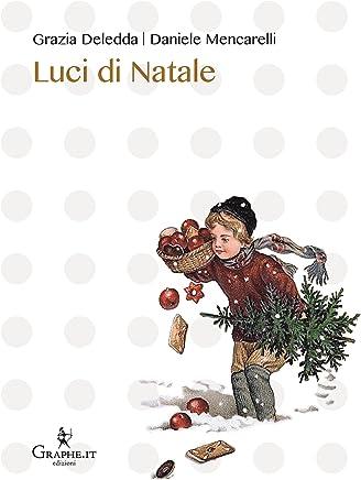 Luci di Natale (Natale ieri e oggi [narrativa] Vol. 2)