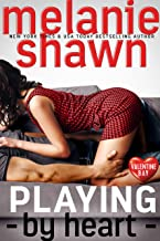 Playing By Heart (Valentine Bay Book 4)