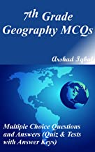 7th Grade Geography MCQs: Multiple Choice Questions and Answers (Quiz & Tests with Answer Keys)