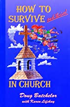How to Survive and Thrive! in Church