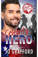 Celebrity Hero: Hometown Heroes A-Z (Born In Texas Book 3) Kindle Edition