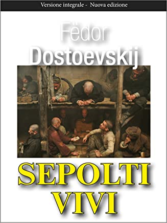 Sepolti vivi (Gli Imperdibili Vol. 6)