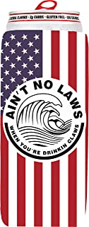 Claw Coozie Slim Can Cooler, Ain't No Laws When You're Drinking Claws, Skinny Beer Cans Coolie Skinny Insulators, White Claw Can Cooler Sleeve Claw Flag