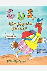 Gus, the Pilgrim Turkey Kindle Edition