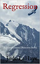 Regression: A Sharon Hayes Detective Story (The Sharon Hayes Detective Stories Book 2)