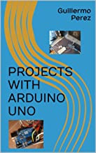 PROJECTS WITH ARDUINO UNO