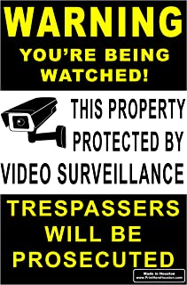 Signs'R Us WARNING You're Being Watched - Trespassers will be Prosecuted 12