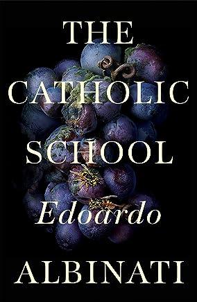 The Catholic School (English Edition)