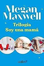 Amazon.es: soy una mama megan maxwell: Libros