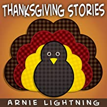 Thanksgiving Stories: Fun Thanksgiving Short Stories for Kids
