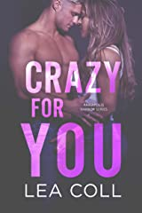 Crazy for You: A Single Mom Small Town Romance (Annapolis Harbor Book 4) Kindle Edition