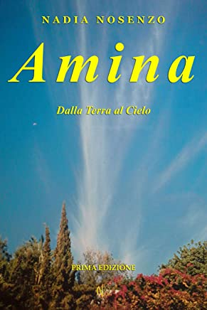 Amina: Dalla Terra al Cielo