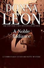A Noble Radiance (Commissario Brunetti Book 7)