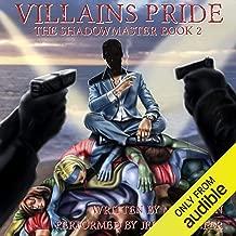 Villains Pride: The Shadow Master, Book 2