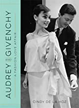 Audrey and Givenchy: A Fashion Love Affair (English Edition)