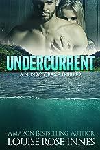 Undercurrent: A Munro Crane Thriller