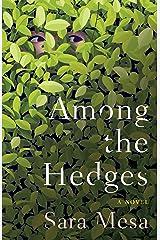 Among the Hedges Kindle Edition