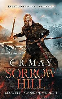 Sorrow Hill (Sword of Woden Book 1)