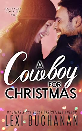 A Cowboy for Christmas (McKenzie Cousins Book 8) (English Edition)