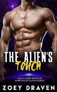 The Alien's Touch (A SciFi Alien Warrior Romance) (Warriors of Luxiria Book 4)