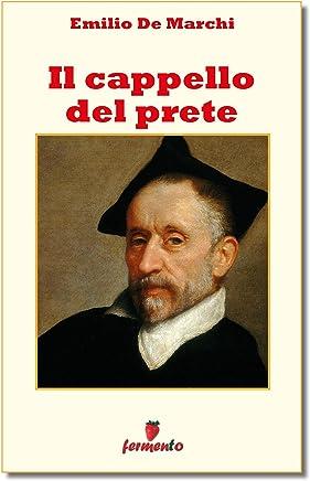 Il cappello del prete (Classici della letteratura e narrativa senza tempo)