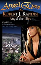 Angel for Hire (Angel Eyes Book 9)