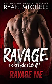 Ravage Me (Ravage MC #1): A Motorcycle Club Romance