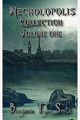 Necrolopolis: Collection Volume 1 Kindle Edition