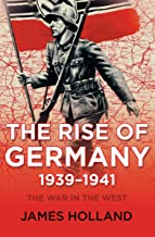 The Rise of Germany, 1939–1941: The War in the West