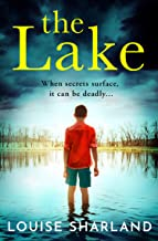 The Lake: A dark and emotional suspense thriller that you must read in 2021