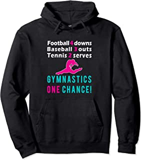 Top Funny Best Girls Gymnastics One Chance Gift Pullover Hoodie
