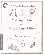 A Whit Stillman Trilogy: Metropolitan, Barcelona, The Last Days of Disco The Criterion Collection