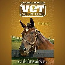 Trickster: Vet Volunteers, Book 3