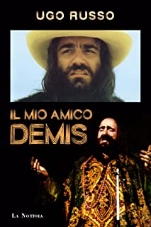 Il mio amico Demis (Italian Edition)